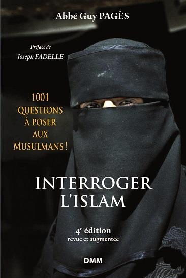 INTERROGER L ISLAM, 4E EDITION